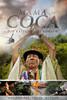 Mama Coca - Die Kämpfer des Kokain