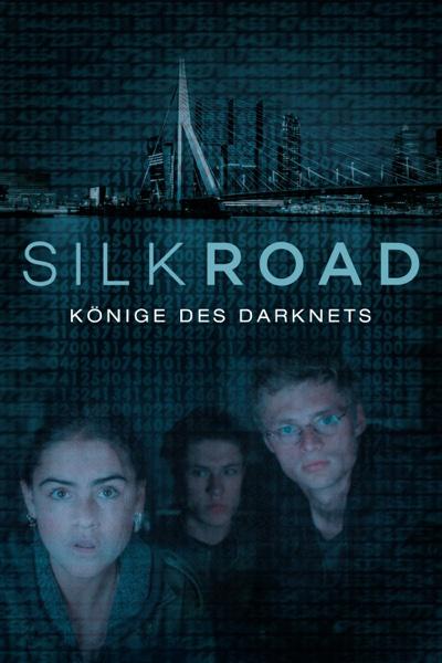 Silk Road: Könige des Darknets